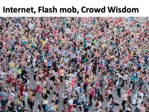 Internet, Flash Mob & Crowd Wisdom (1)