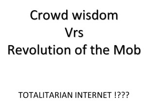 Internet, Flash Mob & Crowd Wisdom (10)